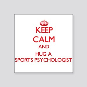 Keep Calm and Hug a Sports Psychologist Sticker