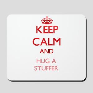 Keep Calm and Hug a Stuffer Mousepad