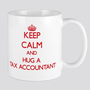 Keep Calm and Hug a Tax Accountant Mugs