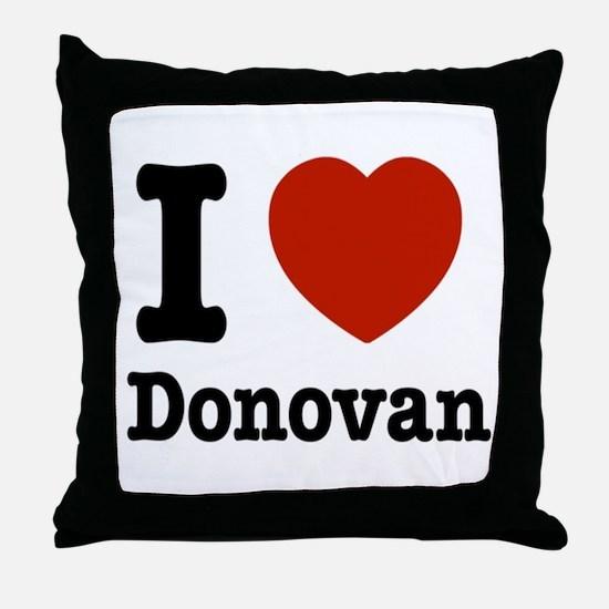 I love Donovan Throw Pillow