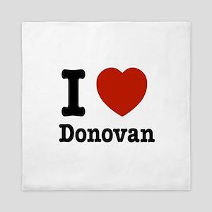 I love Donovan Queen Duvet