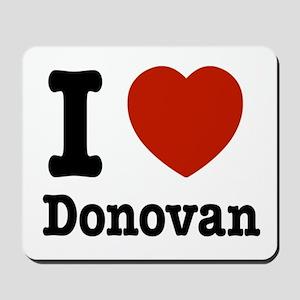 I love Donovan Mousepad