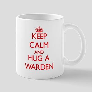 Keep Calm and Hug a Warden Mugs
