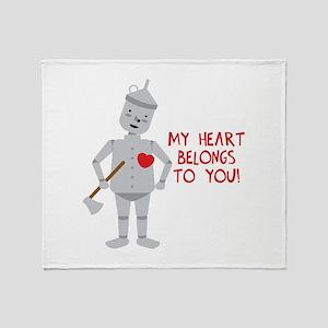 MY HEART BELONGS TO YOU! Throw Blanket