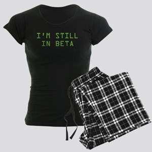 I'm Still In Beta Women's Dark Pajamas