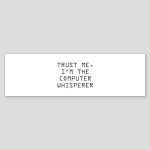 Trust Me, I'm The Computer Whisperer Sticker (Bump