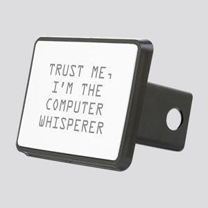 Trust Me, I'm The Computer Whisperer Rectangular H