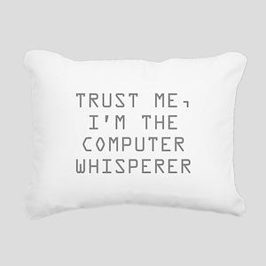 Trust Me, I'm The Computer Whisperer Rectangular C