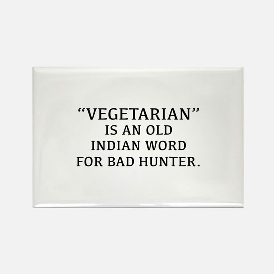 Vegetarian Is An Old Indian Word For Bad Hunter Re