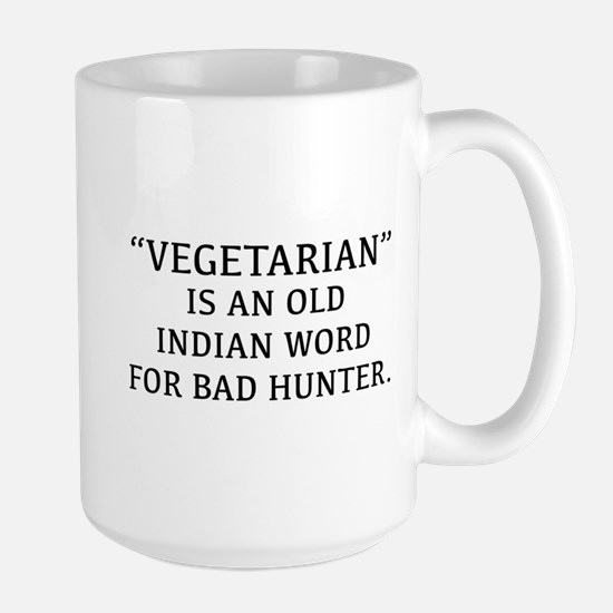 Vegetarian Is An Old Indian Word For Bad Hunter La
