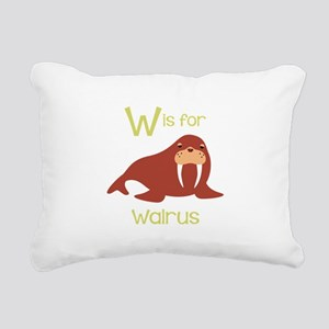 W Is For Walrus Rectangular Canvas Pillow