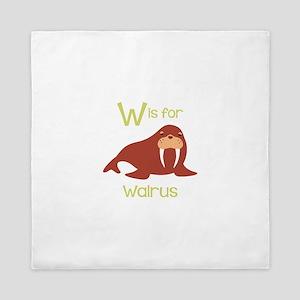 W Is For Walrus Queen Duvet