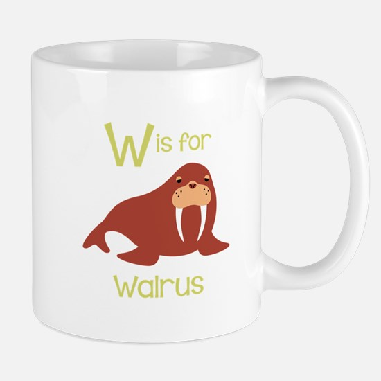 W Is For Walrus Mugs