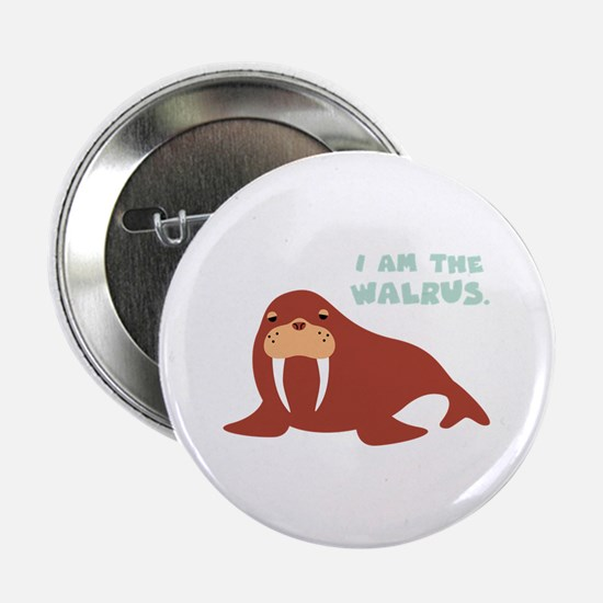 "I Am The Walrus 2.25"" Button"