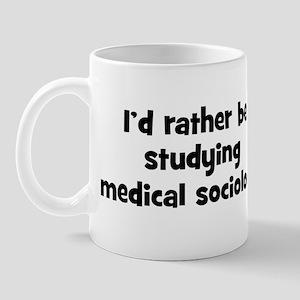 Study medical sociology Mug