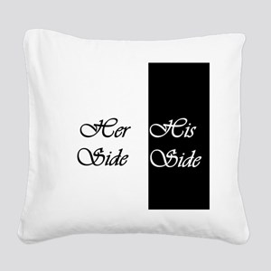Her Side His Side Square Canvas Pillow