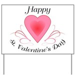 Happy Valentines Day with a Heart Yard Sign