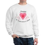 Happy Valentines Day with a Heart Sweatshirt