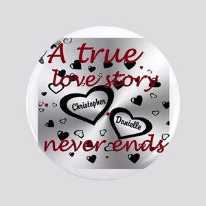 "True Love Story 3.5&Quot; 3.5"" Button"