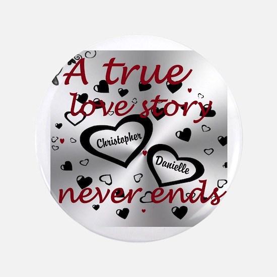 "True Love Story 3.5&Quot; 3.5"" Button"