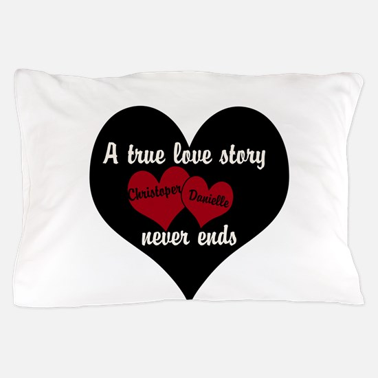Personalize True Love Story Pillow Case