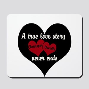 Personalize True Love Story Mousepad