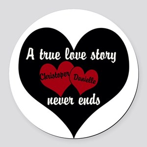 Personalize True Love Story Round Car Magnet