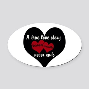 Personalize True Love Story Oval Car Magnet