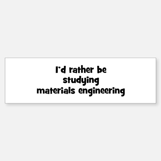 Study materials engineering Bumper Bumper Bumper Sticker
