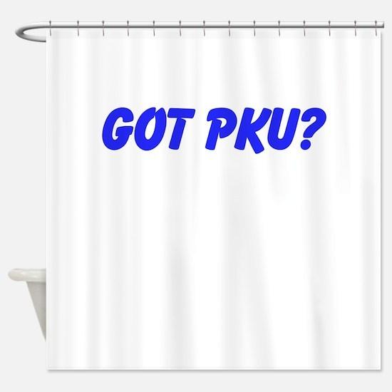 GOT PKU? Shower Curtain