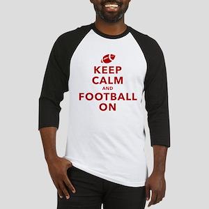 Keep Calm and Football On Baseball Jersey