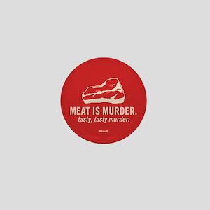 Meat is murder, tasty murder Mini Button