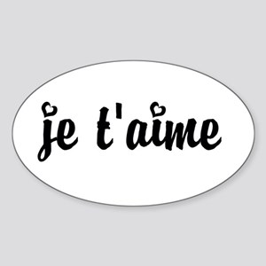 I Love You in French Sticker (Oval)