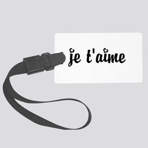 I Love You in French Large Luggage Tag