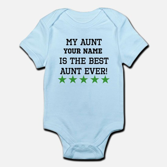 Custom My Aunt Is The Best Aunt Ever Body Suit