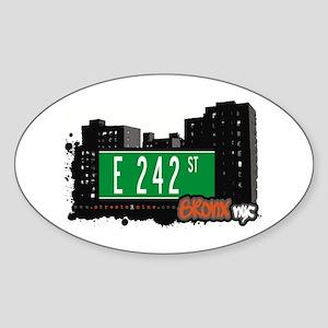 E 242 St, Bronx, NYC Oval Sticker