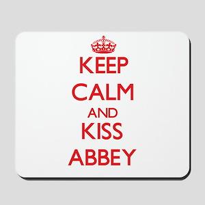 Keep Calm and Kiss Abbey Mousepad