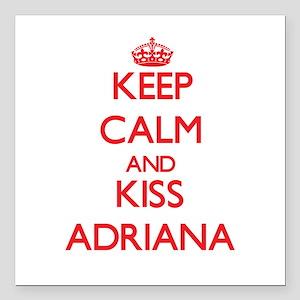"Keep Calm and Kiss Adriana Square Car Magnet 3"" x"