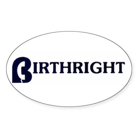 Birthright Oval Sticker