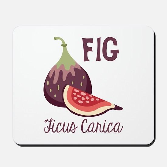Fig Ficus Carica Mousepad