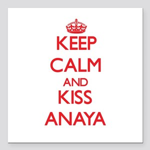 "Keep Calm and Kiss Anaya Square Car Magnet 3"" x 3"""