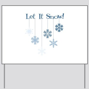 Let It Snow! Yard Sign