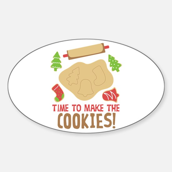 TIME TO MAKE THE COOKIES! Decal