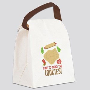 TIME TO MAKE THE COOKIES! Canvas Lunch Bag