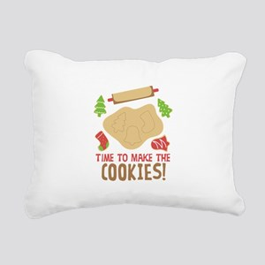 TIME TO MAKE THE COOKIES! Rectangular Canvas Pillo