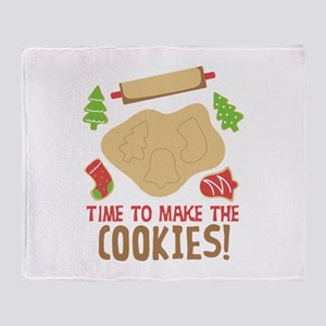 TIME TO MAKE THE COOKIES! Throw Blanket