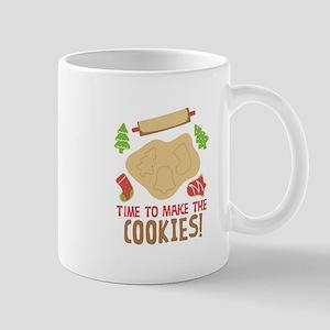 TIME TO MAKE THE COOKIES! Mugs