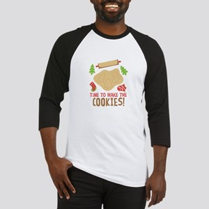 TIME TO MAKE THE COOKIES! Baseball Jersey