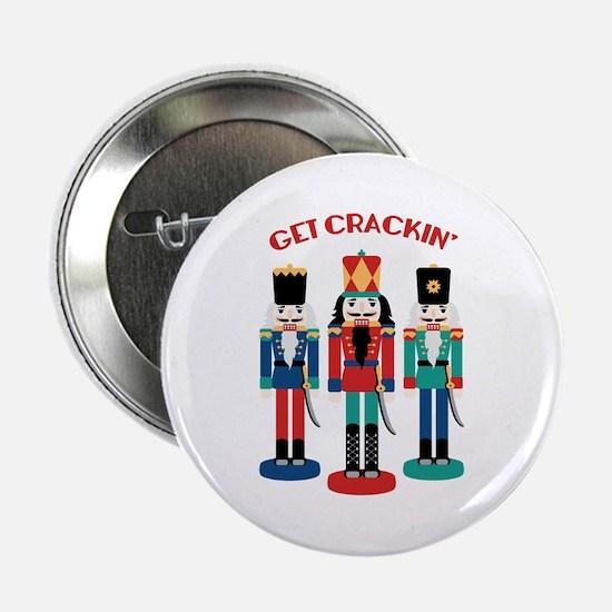 "GET CRACKIN 2.25"" Button"