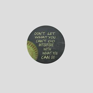 What You Can Do Fastpitch Softball Mot Mini Button